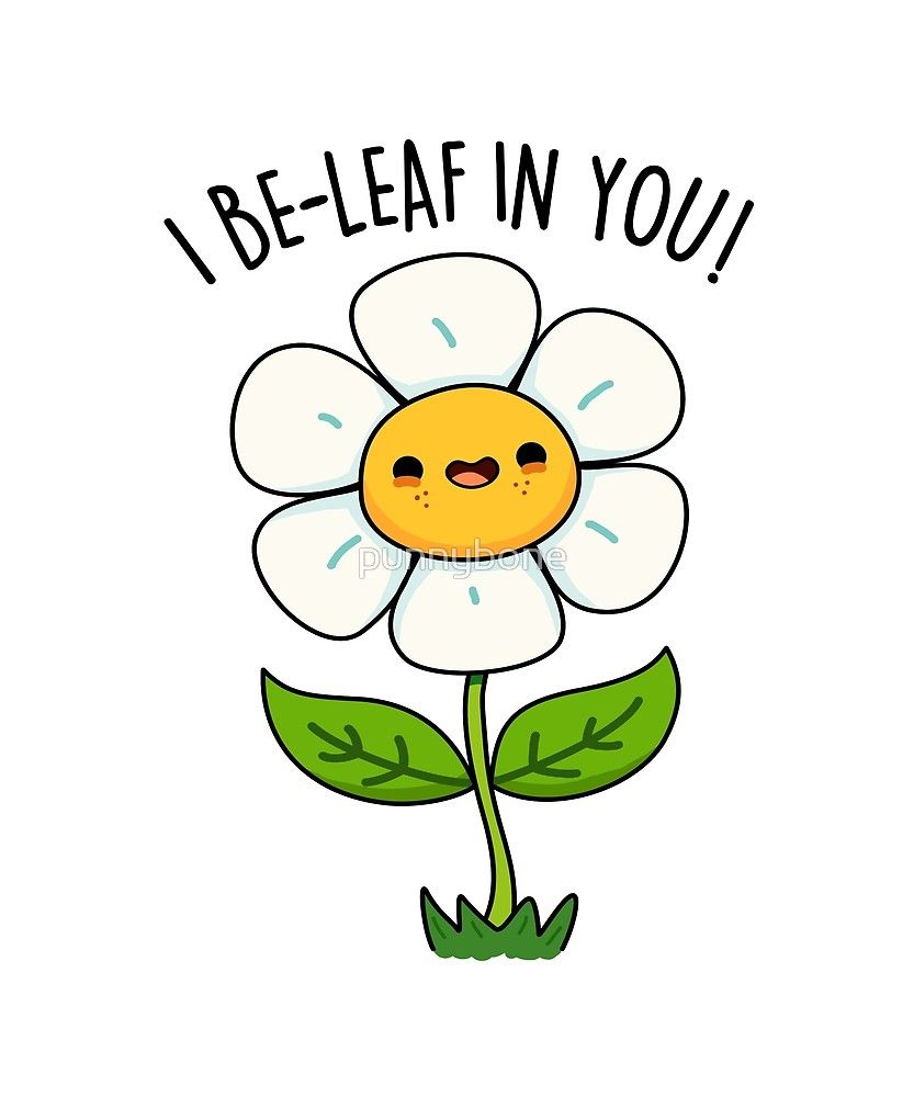 I Be-leaf In You Pun Sticker by punnybone
