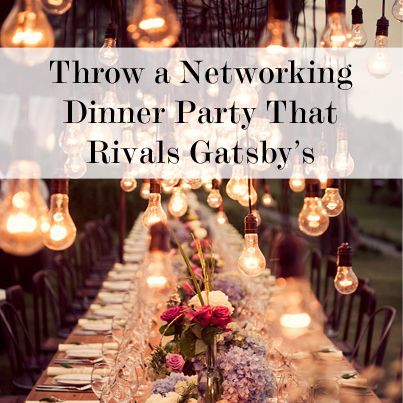 Hosting A Dinner Party tips for throwing networking dinner parties (keith ferrazzi