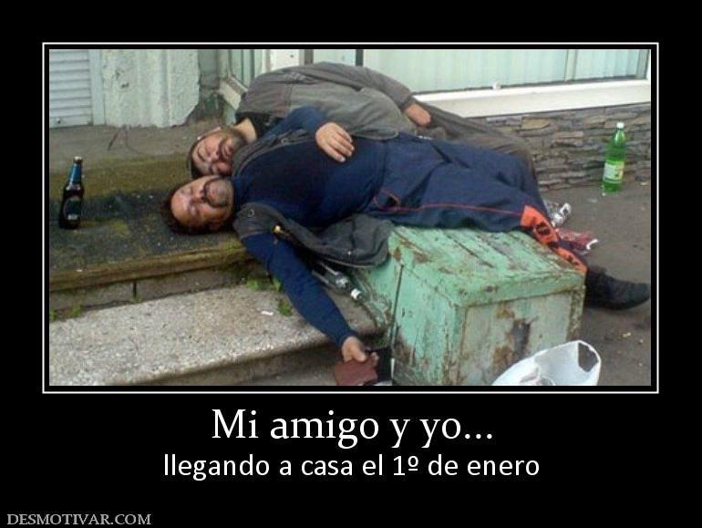 Mi Amigo Y Yo Llegando A Casa El 1º De Enero Funny Meme Pictures Funny Memes Funny Pictures