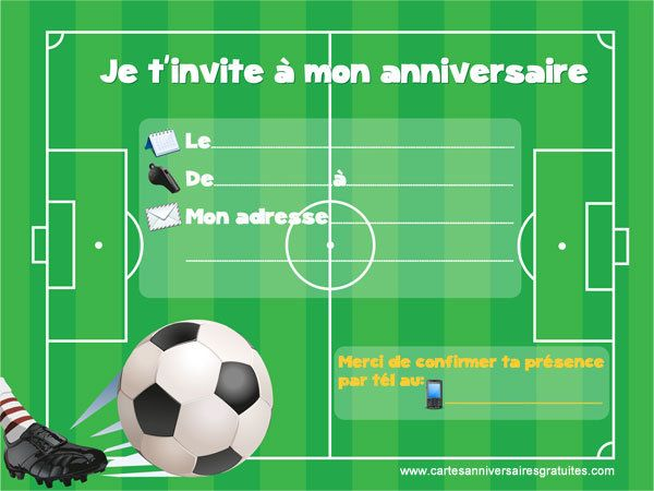 invitation anniversaire sur le th me du football est la nouvelle carte gratuite imprimer que. Black Bedroom Furniture Sets. Home Design Ideas