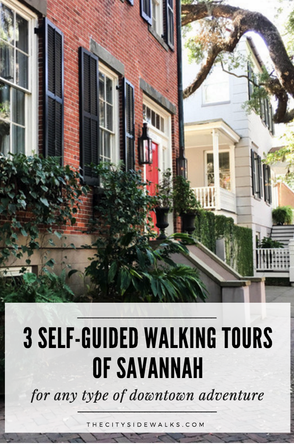 3 Self Guided Walking Tours Of Savannah The City Sidewalks Travel Savannah Savannah Chat Walking Tour