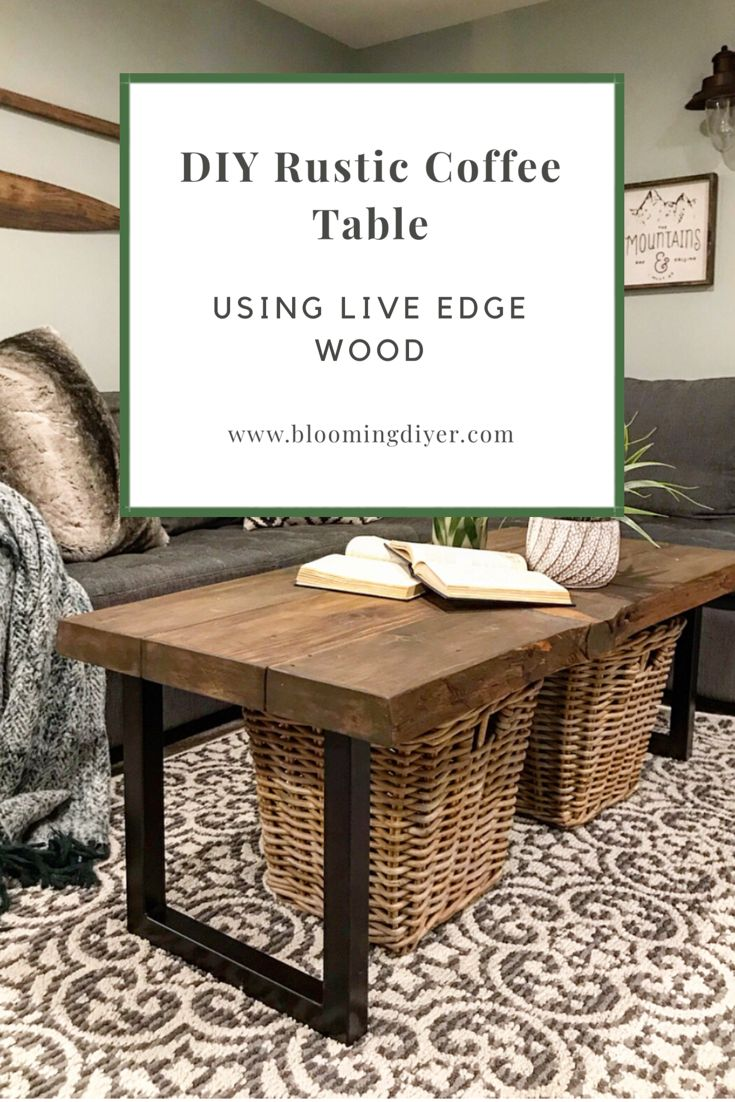 My Favorite New Diy Coffee Table With Images Live Edge Coffee Table Diy Coffee Table Coffee Table