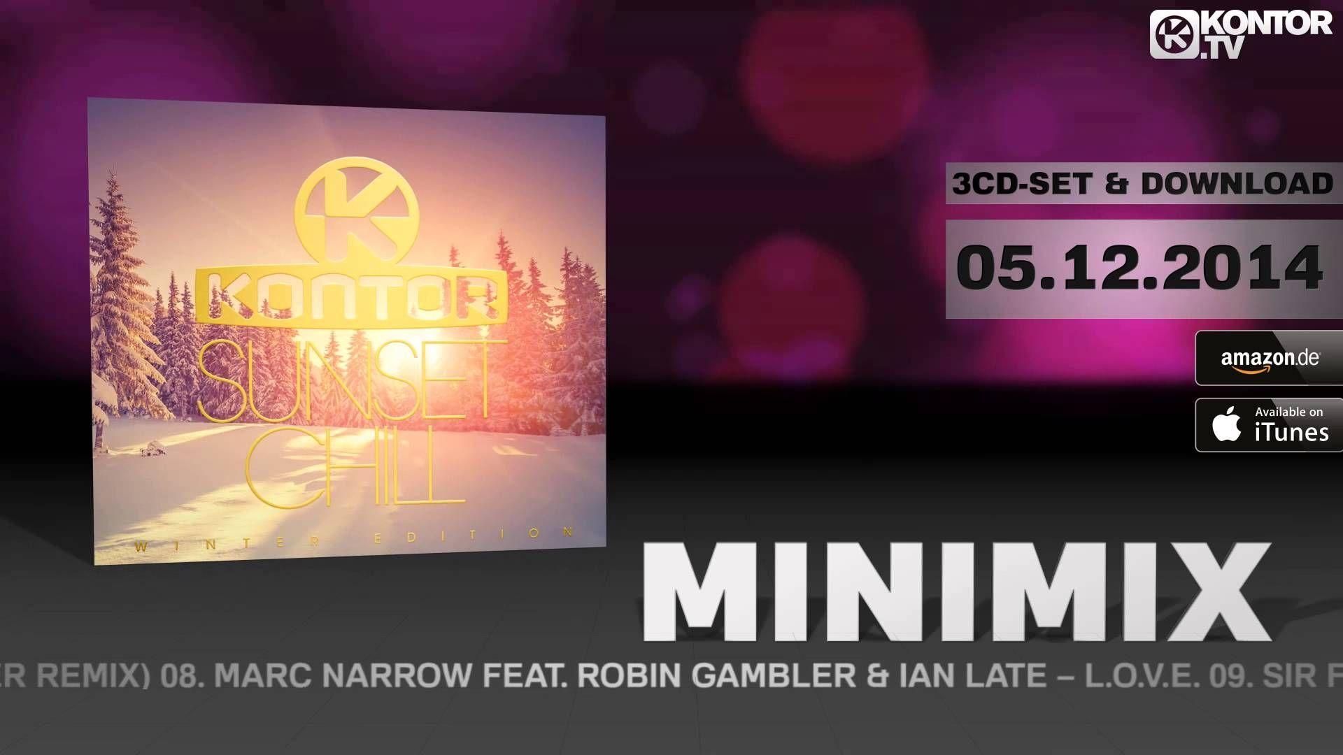 Kontor Sunset Chill Winter Edition (Official Minimix HD)