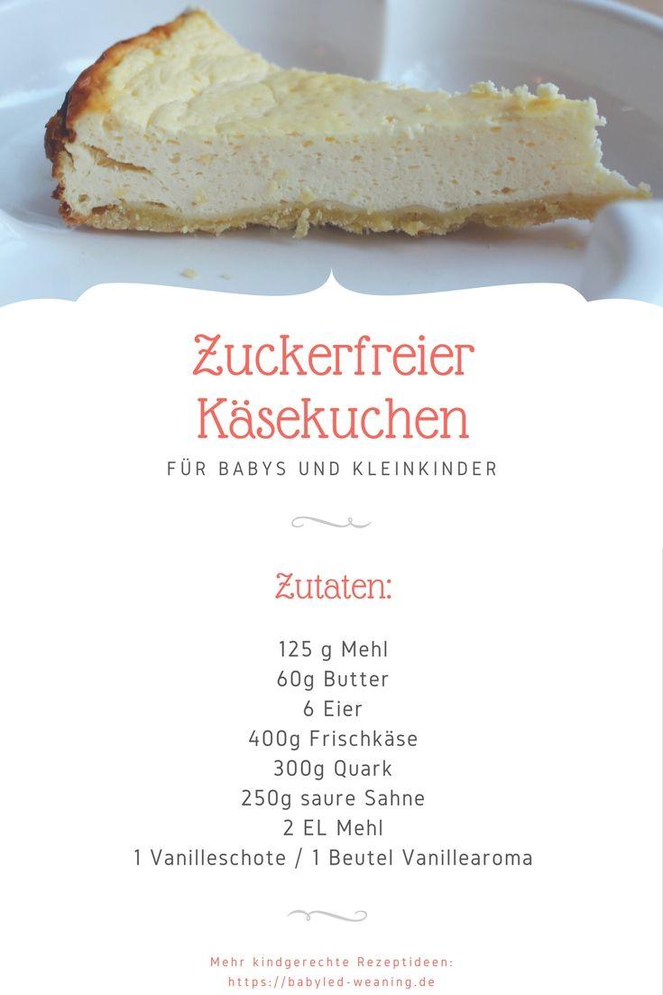 Ksekuchen ohne Zucker fr Babys  Babyled Weaning Rezepte