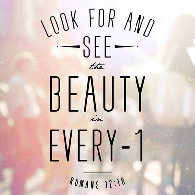 See The Beauty In Everyone Quotes Faith Bible Christian Scripture Religion Religious Quote