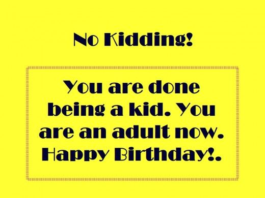 Happy 18th Birthday Funny Google Search Happy 18th Birthday Quotes 18th Birthday Quotes Funny Friend Birthday Quotes