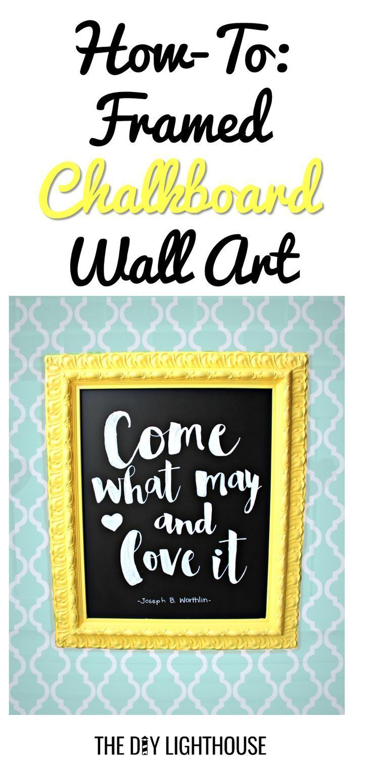 How-To DIY Framed Chalkboard Wall Art | Chalkboard wall art, Framed ...