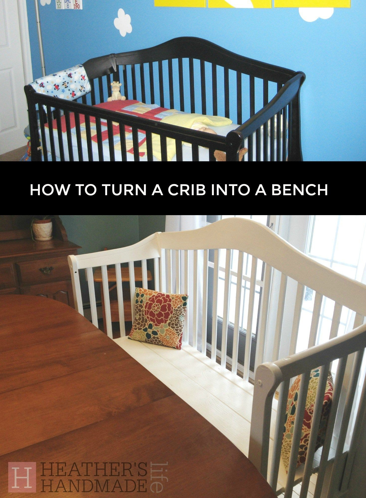 Turn Your Crib Into A Bench {Heathers Handmade
