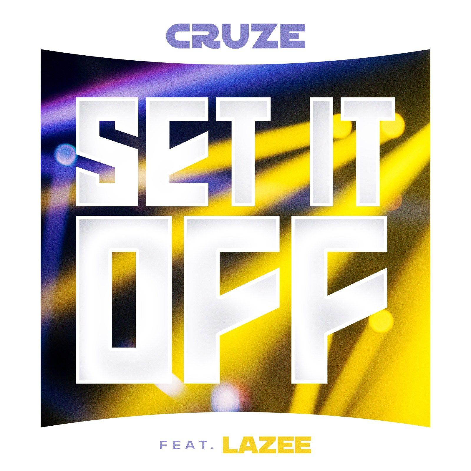 Set It Off (Instrumental) Cruze ft. Lazee Download var