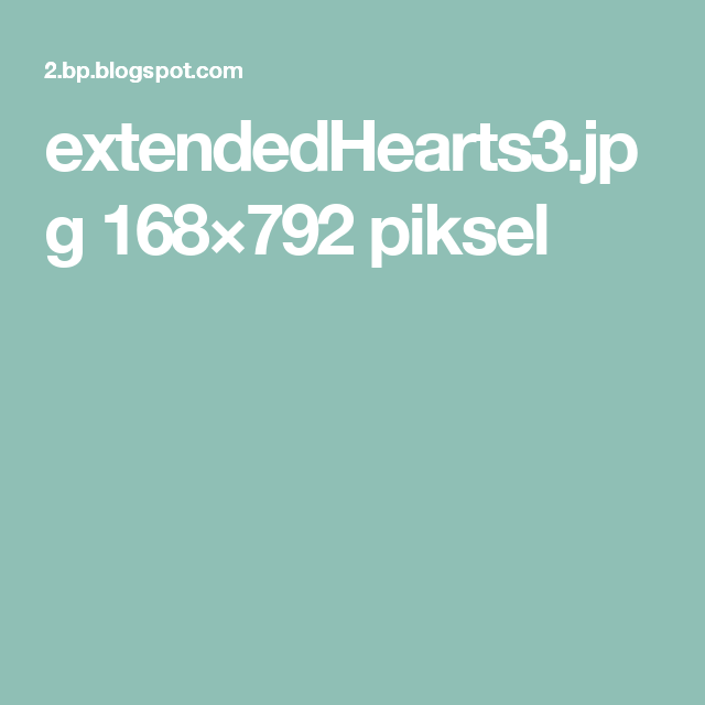 extendedHearts3.jpg 168×792 piksel