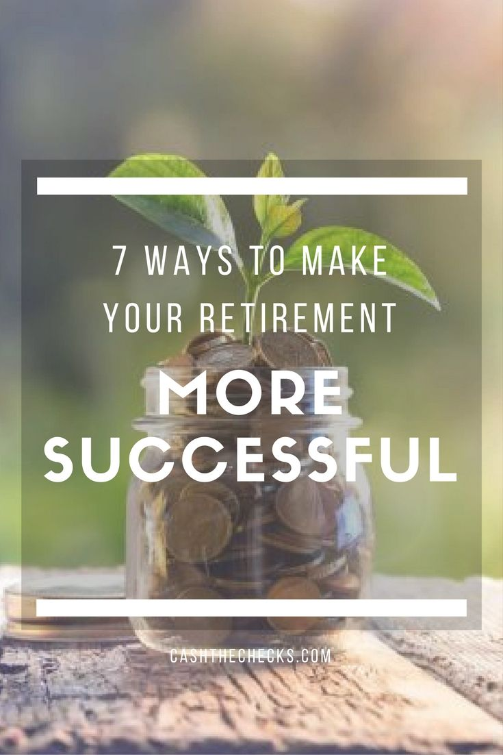 6 ways to make your retirement more successful life
