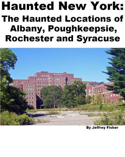 Haunted New York: The Haunted Locations Of Albany
