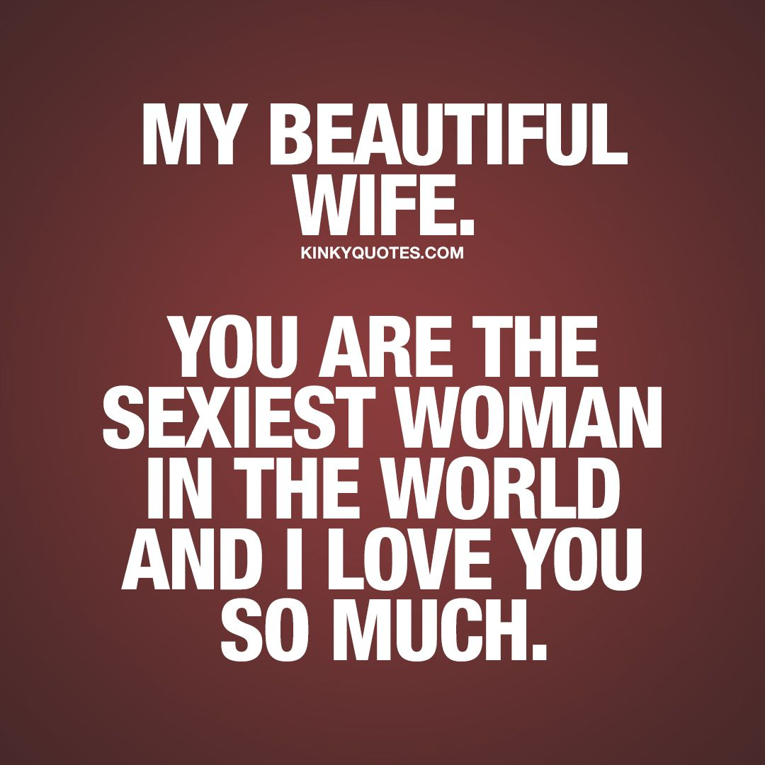 Sexy quotes for my wife