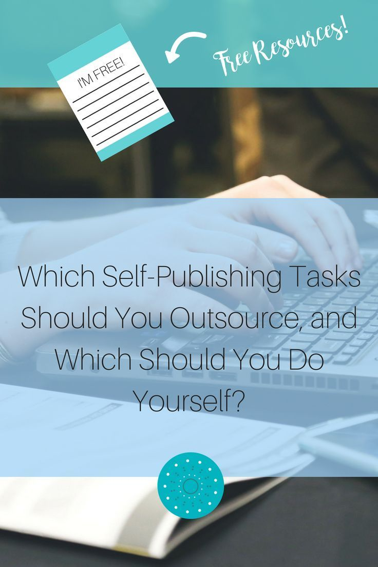 Which self publishing tasks should you outsource and which should which self publishing tasks should you outsource and which should you do yourself traditional solutioingenieria Gallery