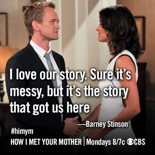 """I Love our Story"" - Barney  ~ How I Met Your Mother ~ Season 9 ~ Quotes"