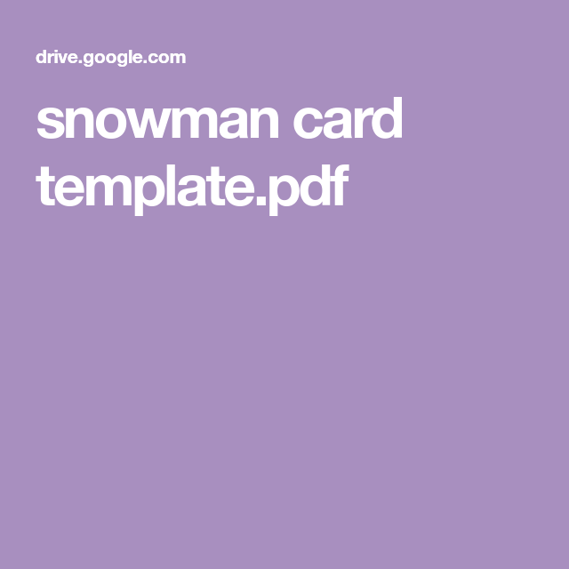 Snowman Card Template Pdf Snowman Cards Snowman Cards