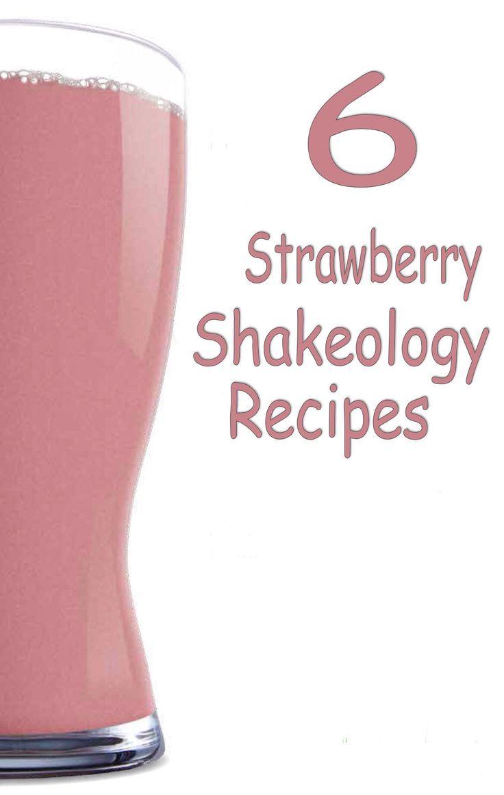 6 Strawberry Shakeology Recipes P90x Workout Piyo