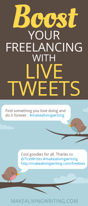 How to Boost Your Freelance Writing Career With Live Tweeting ...