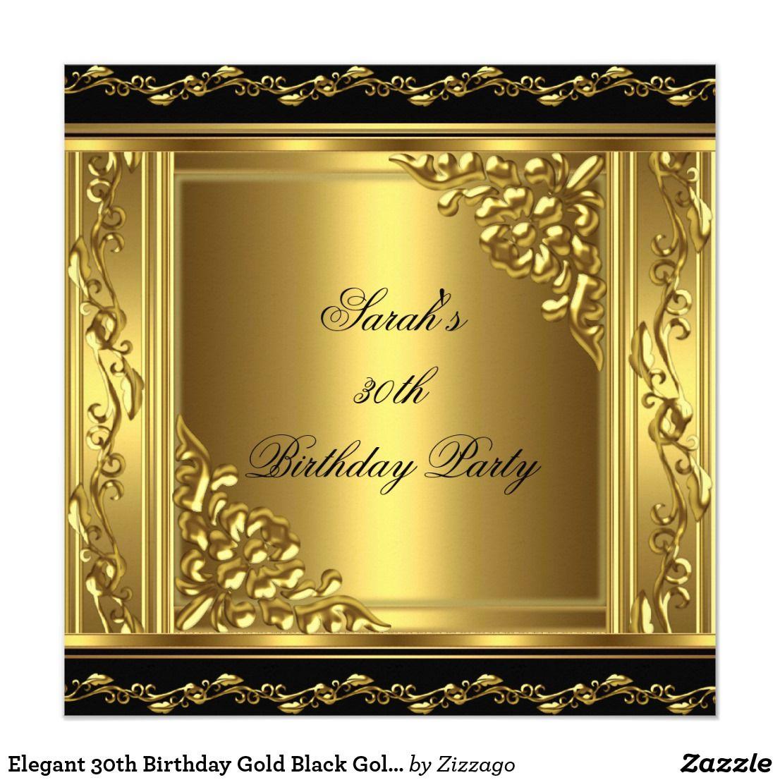 Elegant 30th Birthday Gold Black Gold Floral 3 Invitation ...