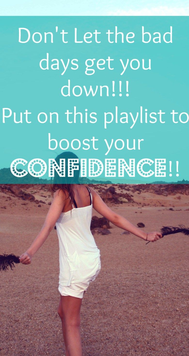 Confidence - Boost - Playlist - Dance - Party - Bad - Day - Cure
