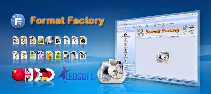 Format Factory 3.3.5 Free Download LEOSOFT PAKISTAN