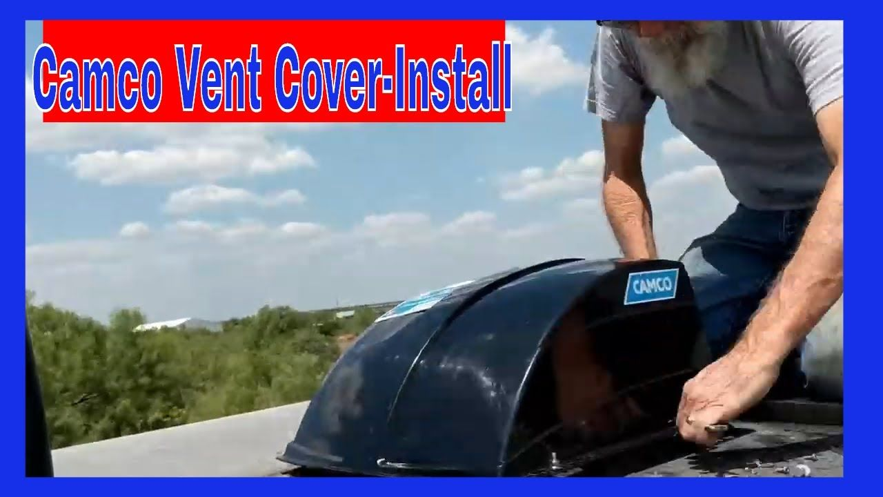 V 107 How To Install Camco Vent Covers They Ll Have You Covered With Images Vent Covers Camco Rv Repair
