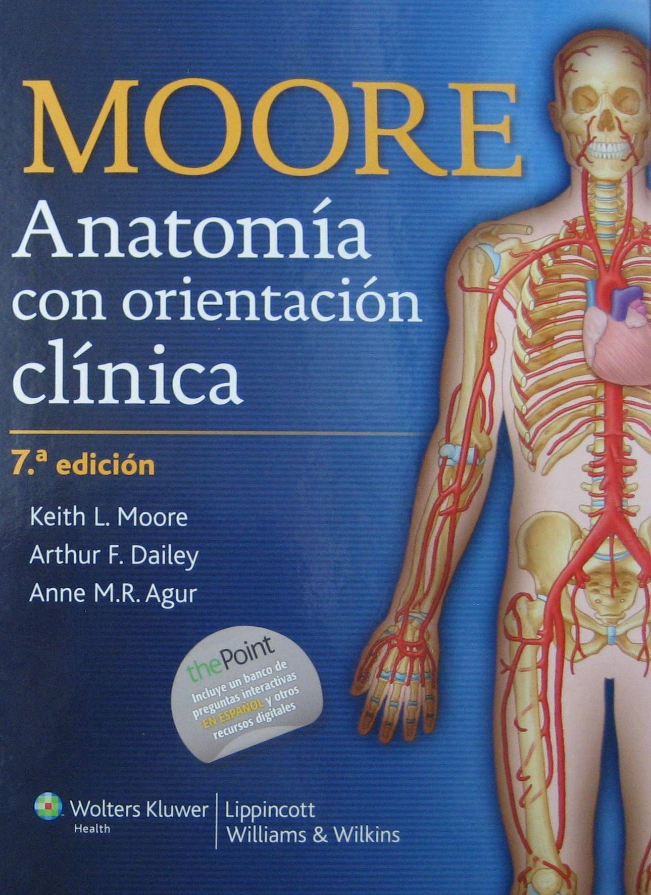 Moore Anatomia Con Orientacion Clinica Pdf Original En 2020