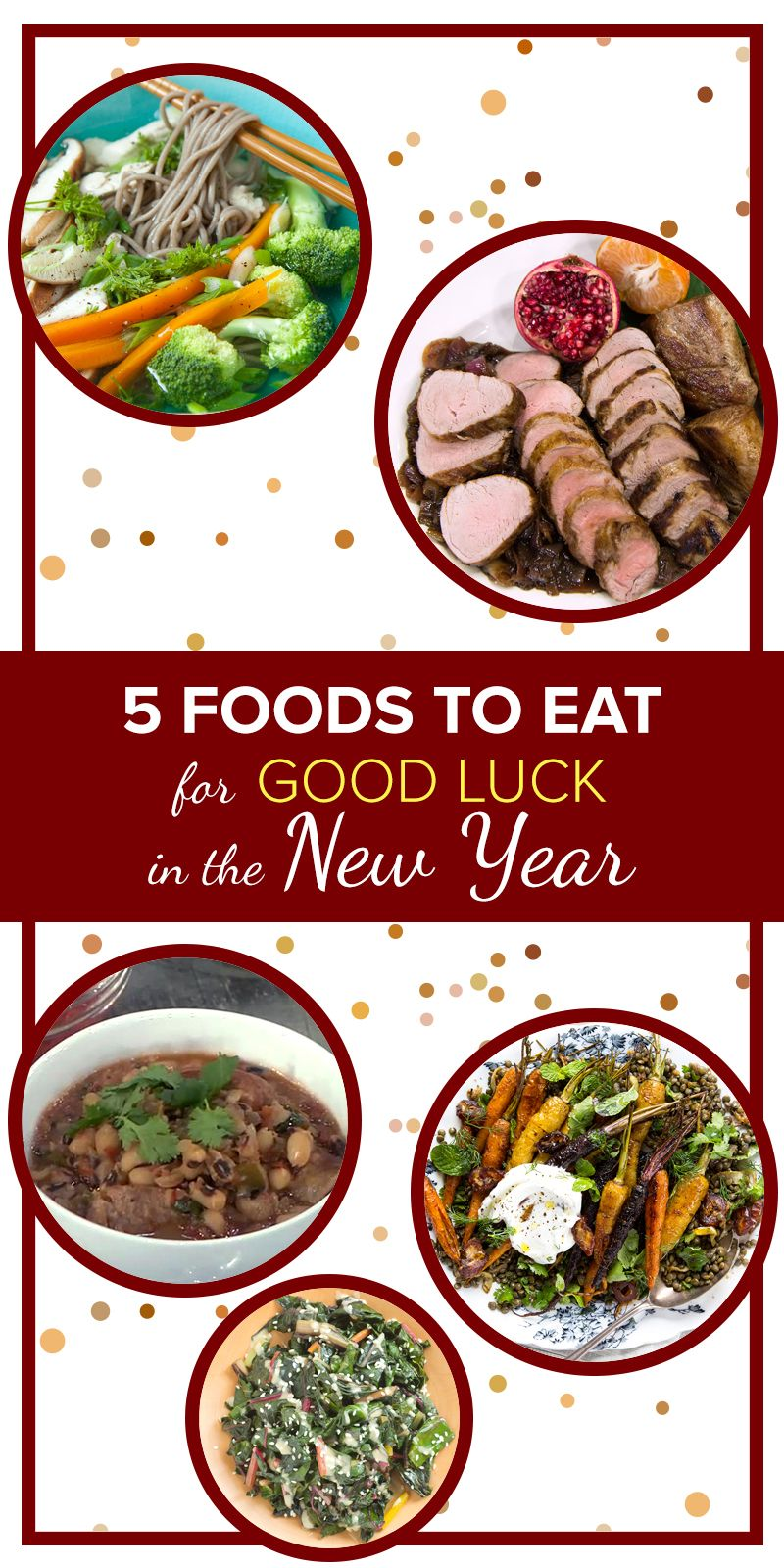 5 delicious foods that are eaten for good luck in the new