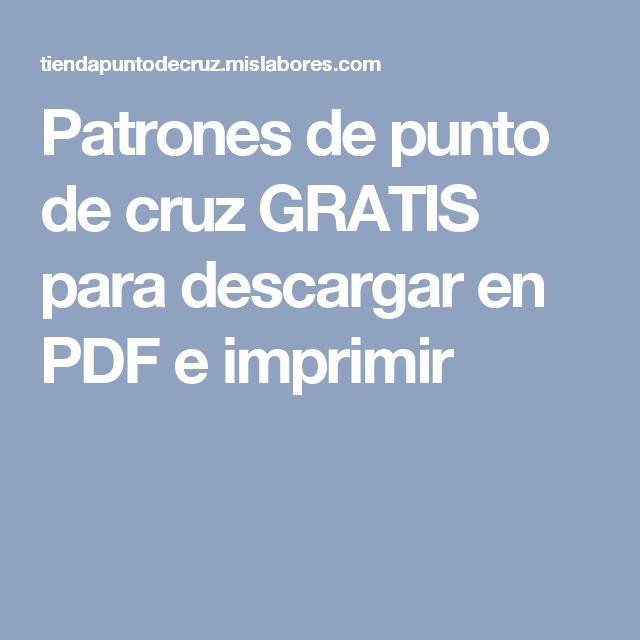 Patrones de punto de cruz GRATIS para descargar en PDF e imprimir ...