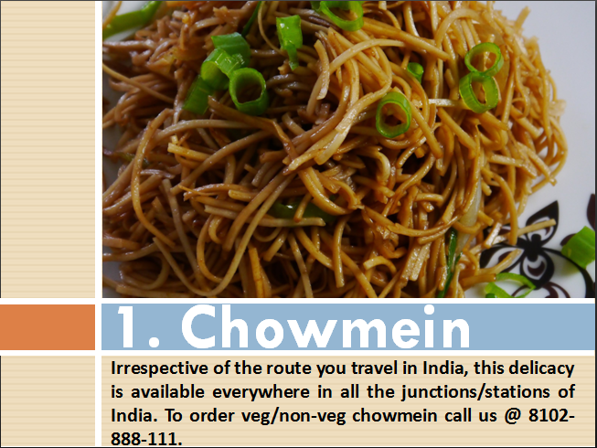 To order veg/non-veg chowmein call us @ 8102-888-111.