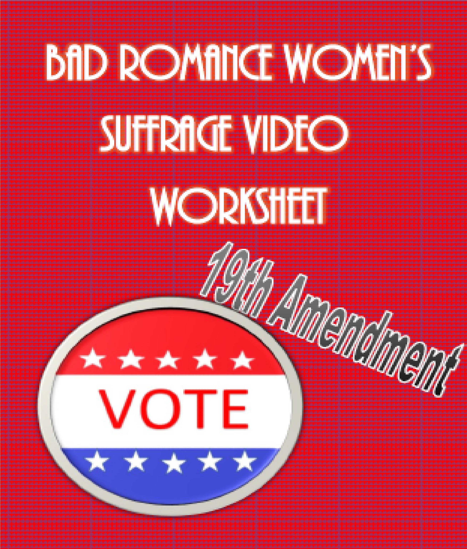 Bad Romance Women S Suffrage Video Worksheet Amp Lyrics