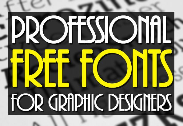 Free Fonts for Professional Design and Headlines Art - Graphic