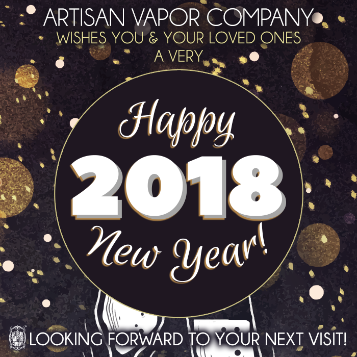 happy new year from artisan vapor burlington we will be open normal hours today 10 9 2018 happynewyear bvt - Burlington Christmas Hours
