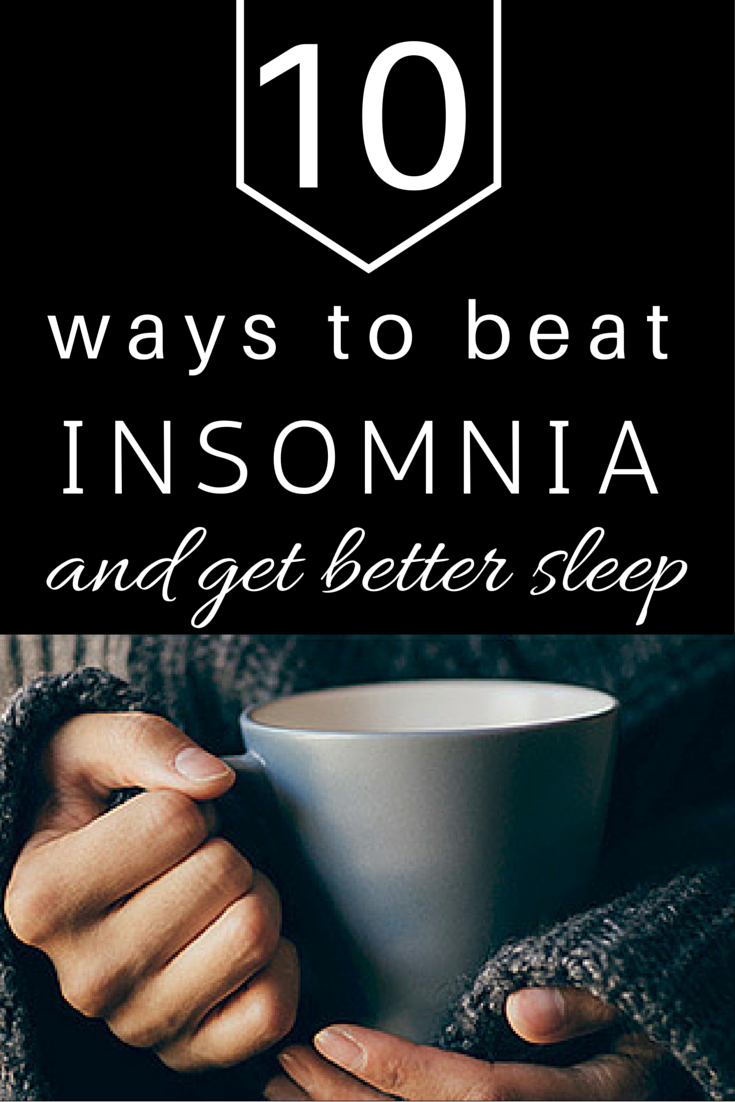 10 Ways to Beat Insomnia and Get Better Sleep | Ev