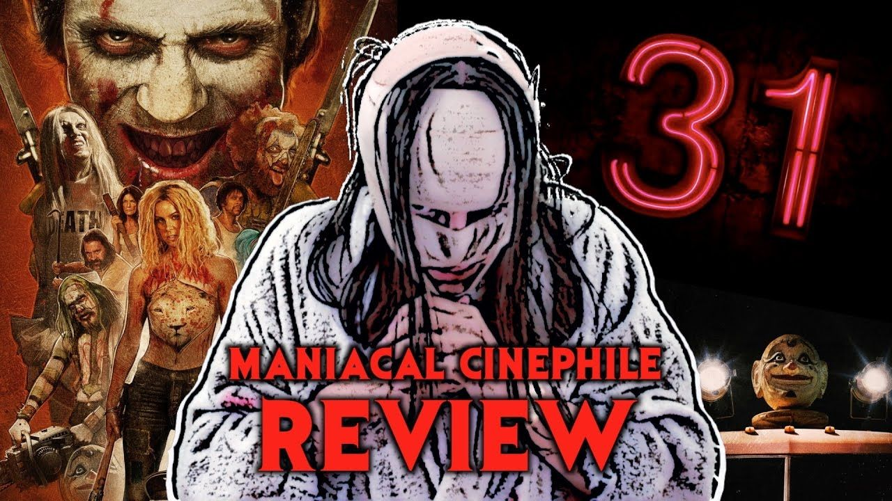 Rob Zombie's 31 Movie Review (2016) Maniacal Cinephile