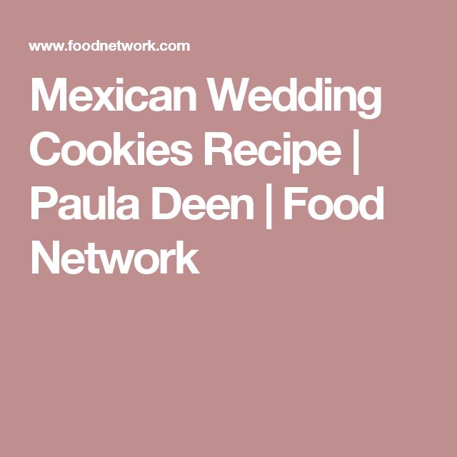 Mexican Wedding Cookies | Recipe | Mexican wedding cookies, Paula ...