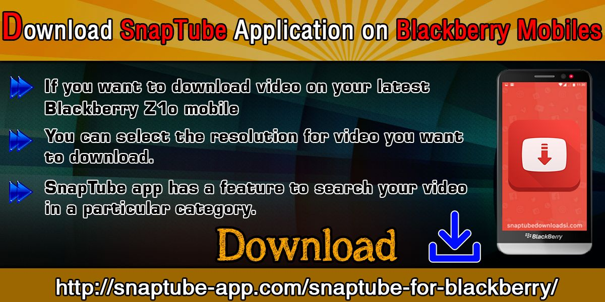 If you want to download video on your latest Blackberry