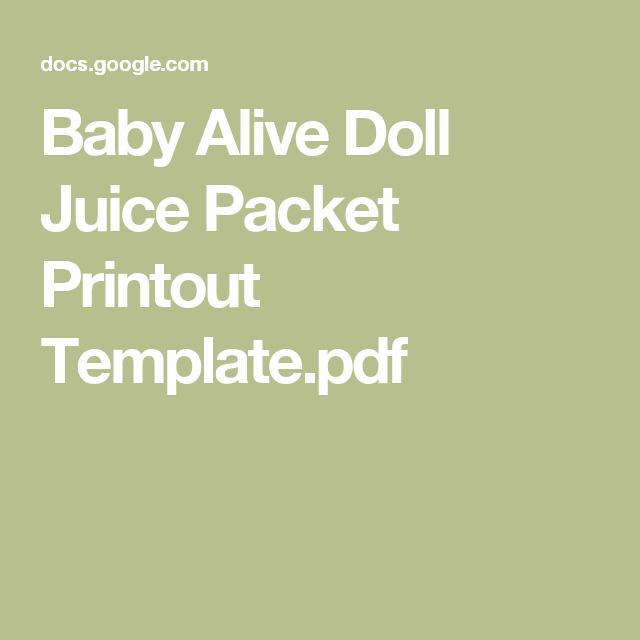 Baby Alive Doll Juice Packet Printout Template Pdf Emily