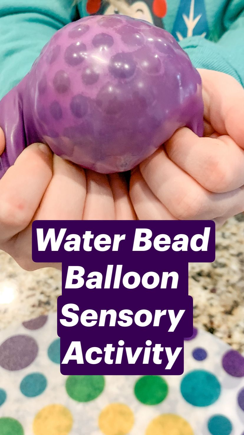 Water Bead Balloon Sensory Activity