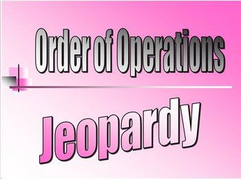 Order Of Operations Pemdas Jeopardy Powerpoint Ppt Game  Math