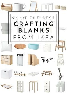 25 of the Best Crafting Blanks From IKEA | The Homes I Have Made