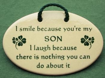 Proud Mom Quotes To Son Smile Because You Are My Son I Laugh
