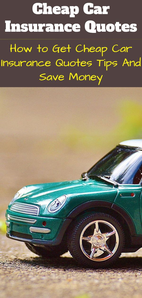 Cheap Insurance Quotes For Cars