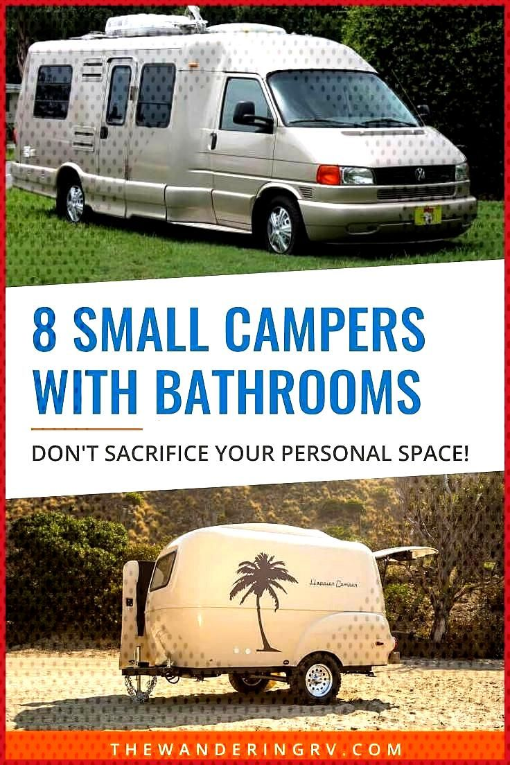 8 Awesome Small Campers with Bathrooms When Nature Calls Are you tired of leaving your campsite or
