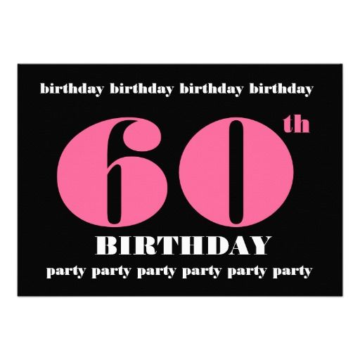 60th birthday party template pink and black 60th birthday party