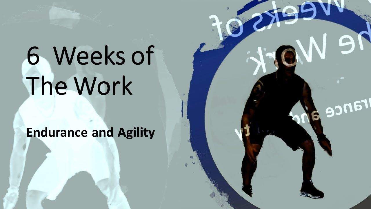 6 WEEKS of the WORK Endurance and Agility Workout Review