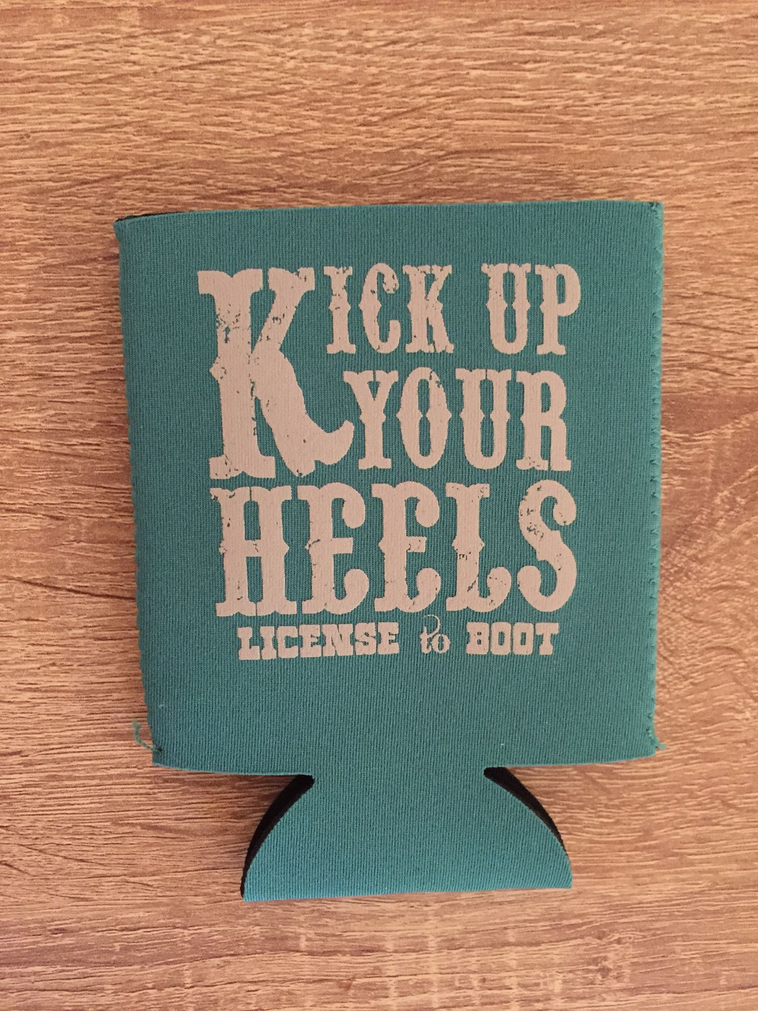 Kick Up Your Heels Koozie