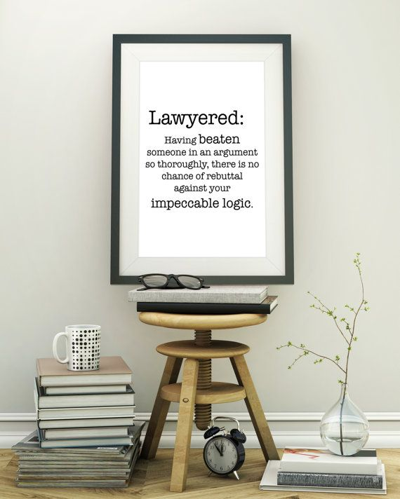 Lawyered Definition Quote Digital Print For Lawyers That Win Etsy Art Deco Poster Home Decor Wall Art Christian Prints