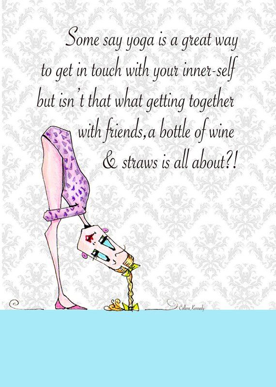 9a47084bf Yoga Pose Woman Humor 5x7 Print Wine Quotes, Wine Sayings, Wine Cellar,  Woman