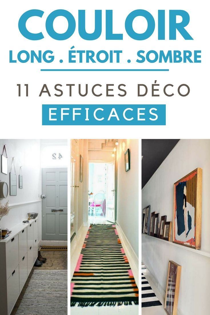 vous avez un couloir long troit ou sombre d couvrez 11 astuces d co efficaces diy. Black Bedroom Furniture Sets. Home Design Ideas